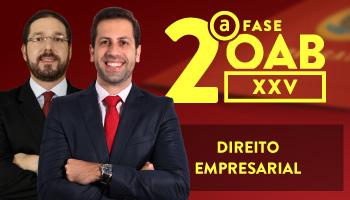 CURSO DE DIREITO EMPRESARIAL PARA OAB  2ª  FASE - XXV EXAME DE ORDEM UNIFICADO - PROFs.  FRANCISCO PENANTE E MARCELO PUPE - (REPESCAGEM)