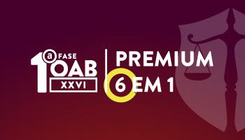 OAB PREMIUM 6 EM 1 - EXTENSIVO TEÓRICO + RESOLUÇÃO DE QUESTÕES OBJETIVAS E INTERDISCIPLINARES + TIRA DÚVIDAS + FECHANDO ÉTICA + INTENSIVO OAB + SUPERINTENSIVO - XXVI EXAME DE ORDEM
