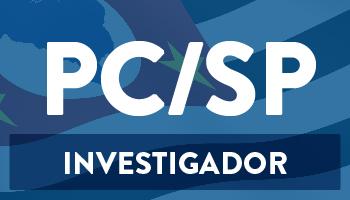 CURSO PARA O CONCURSO DE INVESTIGADOR DE POLÍCIA DE SÃO PAULO – PC/SP