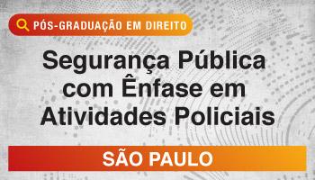 PÓS PRESENCIAL SÃO PAULO – SEGURANÇA PÚBLICA COM ÊNFASE EM ATIVIDADES POLICIAIS 2018.2