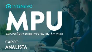 NOVO CURSO INTENSIVO PARA ANALISTA PROCESSUAL DO MINISTÉRIO PÚBLICO DA UNIÃO - MPU 2018