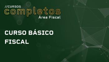 CURSO BÁSICO PARA AREA FISCAL