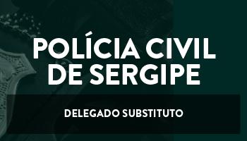 CURSO INTENSIVO PARA O CONCURSO DE DELEGADO SUBSTITUTO DA POLÍCIA CIVIL DE SERGIPE - (DPC/SE)