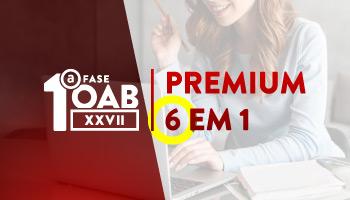 OAB PREMIUM 6 EM 1 - EXTENSIVO TEÓRICO + RESOLUÇÃO DE QUESTÕES OBJETIVAS E INTERDISCIPLINARES + INTENSIVO OAB + SUPERINTENSIVO + FECHANDO ÉTICA + TIRA DÚVIDAS - XXVII EXAME DE ORDEM