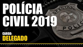 NOVO CURSO COMPLETO PARA DELEGADO DA POLÍCIA CIVIL 2019