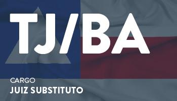 CURSO INTENSIVO PARA O TRIBUNAL DE JUSTIÇA DA BAHIA (JUIZ DE DIREITO - TJ/BA) 1ª e 2ª FASES - TEORIA E QUESTÕES