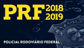 CURSO INTENSIVO DE RESOLUÇÃO DE QUESTÕES PARA O CONCURSO DA POLÍCIA RODOVIÁRIA FEDERAL – PRF 2018-2019