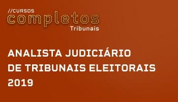 ANALISTA JUDICIÁRIO DE TRIBUNAIS ELEITORAIS 2019