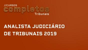 ANALISTA JUDICIÁRIO DE TRIBUNAIS - ÁREA JUDICIÁRIA 2019