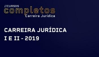 CURSO COMPLETO PREPARATÓRIO PARA CARREIRA JURÍDICA MÓDULOS I E II 2019