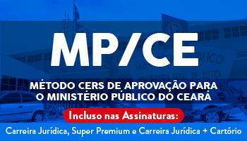 MÉTODO CERS DE APROVAÇÃO PARA O MINISTÉRIO PÚBLICO DO CEARÁ - PROMOTOR DE JUSTIÇA (MP/CE)