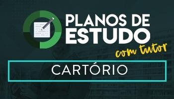 3 MESES | PLANOS DE ESTUDO COM TUTOR | CARTÓRIO