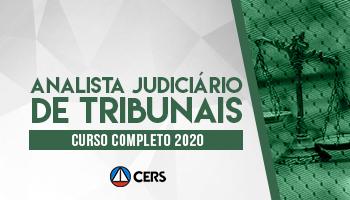 CURSO COMPLETO PARA ANALISTA JUDICIÁRIO DE TRIBUNAIS DE JUSTIÇA - 2020