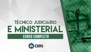 CURSO COMPLETO PARA TÉCNICO JUDICIÁRIO E MINISTERIAL - 2020