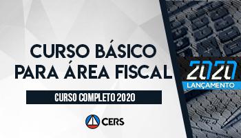CURSO BÁSICO PARA ÁREA FISCAL - 2020
