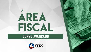 CURSO AVANÇADO PARA ÁREA FISCAL - 2020