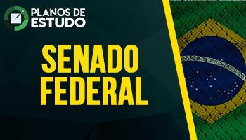 6 MESES | PLANOS DE ESTUDO COM TUTOR | CRONOGRAMA SENADO FEDERAL
