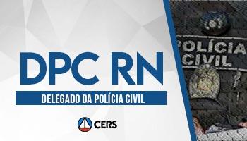 CURSO PARA DELEGADO DA POLÍCIA CIVIL DO RIO GRANDE DO NORTE - DPC RN