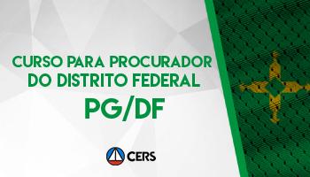 CURSO PARA PROCURADOR DO DISTRITO FEDERAL - PG DF (PREPARAÇÃO ANTECIPADA)