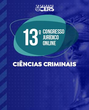 GRATUITO - 13º CONGRESSO DE CIÊNCIAS CRIMINAIS