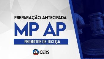 CURSO DE PREPARAÇÃO ANTECIPADA PARA CONCURSO DE PROMOTOR DE JUSTIÇA DO AMAPÁ – MP AP