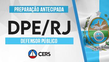 CURSO DE PREPARAÇÃO ANTECIPADA PARA CONCURSO DE DEFENSOR PÚBLICO DO RIO DE JANEIRO (DPE RJ)