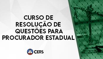 CURSO DE RESOLUÇÃO DE QUESTÕES PARA PROCURADOR ESTADUAL
