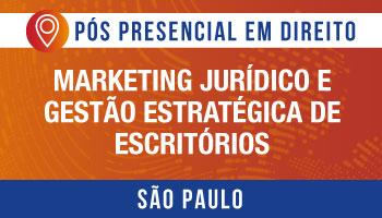 SÃO PAULO - Marketing Jurídico e Gestão Estratégica de Escritórios