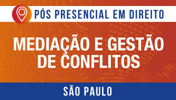 SÃO PAULO - Mediação e Gestão de Conflitos