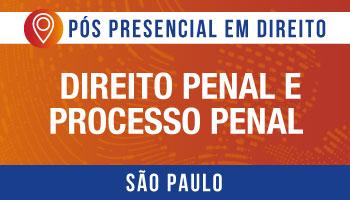 SÃO PAULO - Direito Penal e Processo Penal