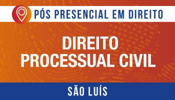 SÃO LUÍS - Direito Processual Civil